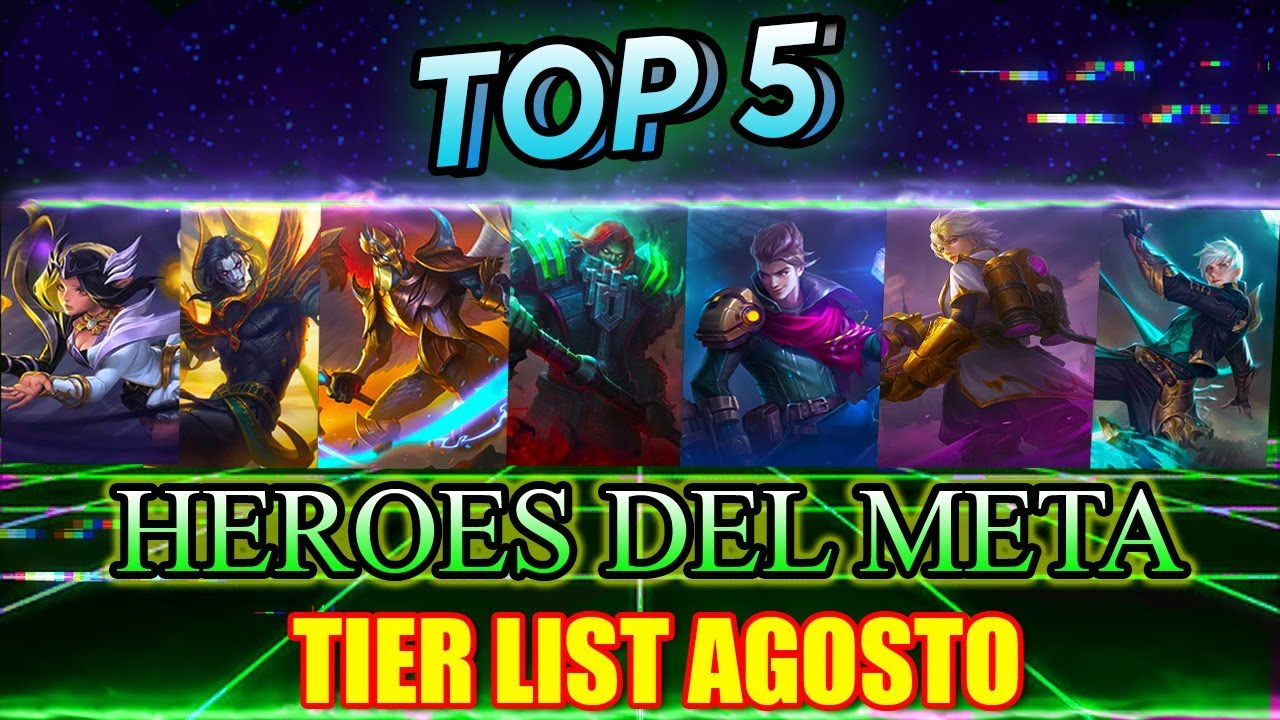 Tier List Mobile Legends Agosto 2019 - Drawing Apem