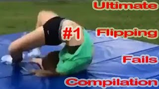 Ultimate Flipping Fails Compilation #1