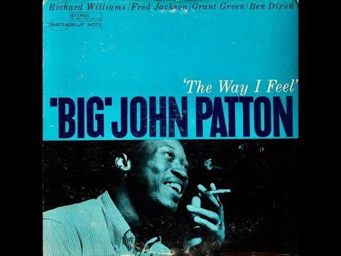 """Big"" John Patton The Way i Feel"
