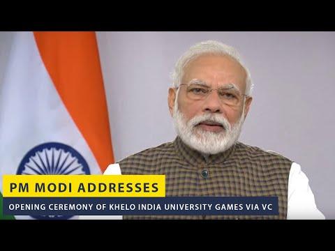 PM Modi addresses opening ceremony of Khelo India University Games via VC