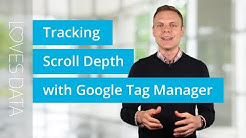 Scroll Depth Tracking with Google Tag Manager – How to Get Started Quickly!