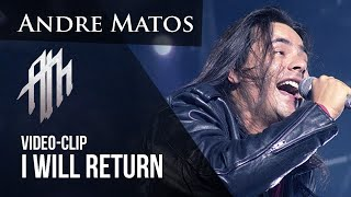 Andre Matos - I Will Return (OFFICIAL VIDEO) YouTube Videos