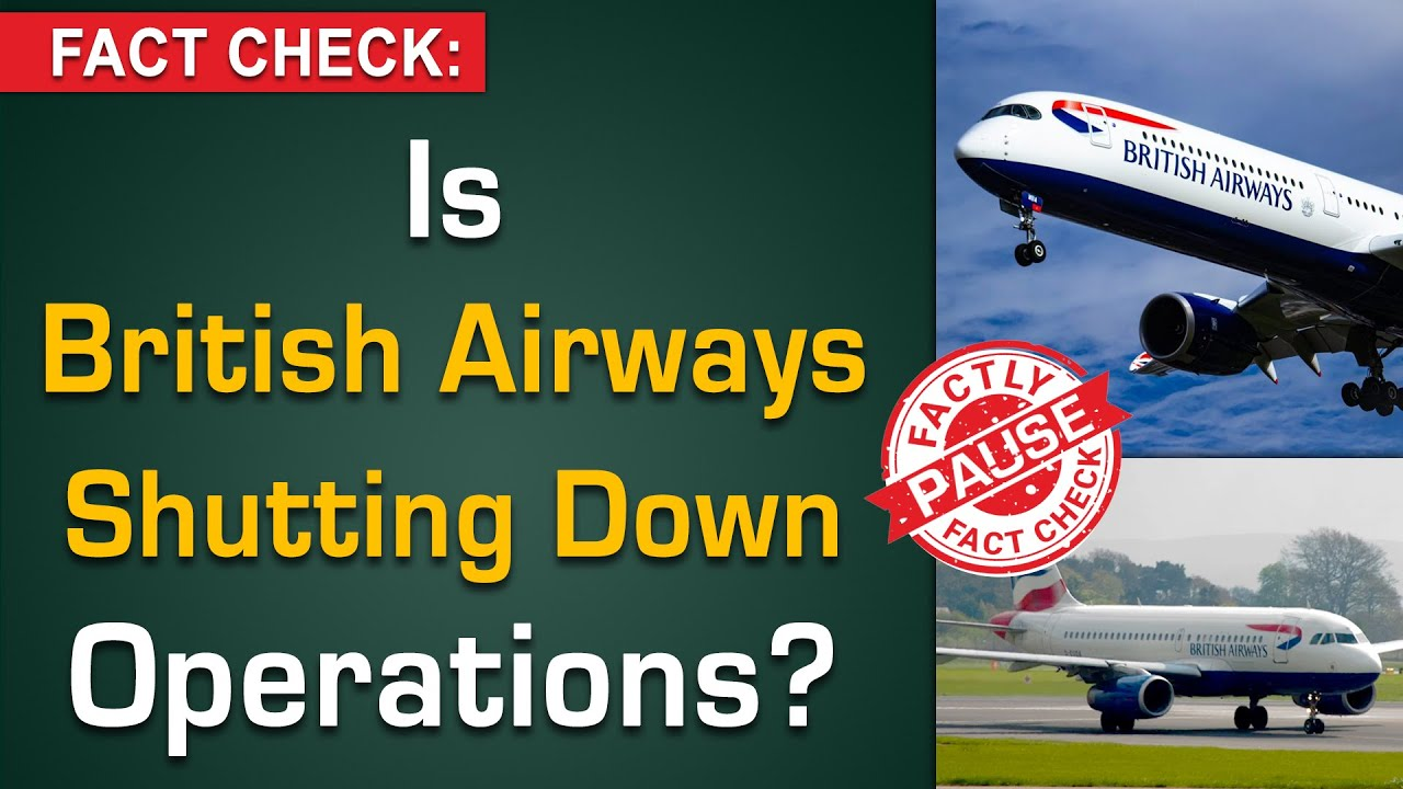 FACT CHECK: Is British Airways Shutting Down Operations? || Factly