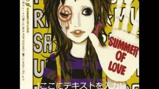 2005/02/09 1st maxi single「SUMMER OF LOVE」収録.