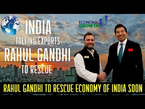 RAHUL GANDHI to Rescue Economy of INDIA in Exports (Not MODI)