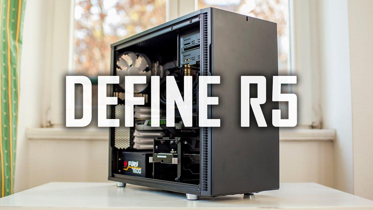 Fractal Design Define R5 Review Silent Case Perfected