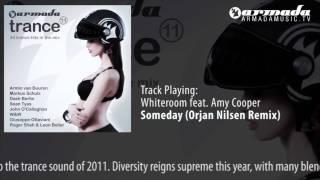 CD1 - 06 Whiteroom feat. Amy Cooper - Someday (Orjan Nilsen Remix)