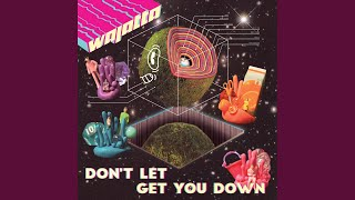 Play Don't Let Get You Down (Edit)