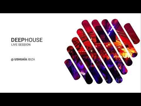 Best of Vocal Deep House | Live Session @ USHUAÏA Ibiza