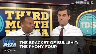 The Bracket of Bullshit: The Phony Four | The Daily Show thumbnail