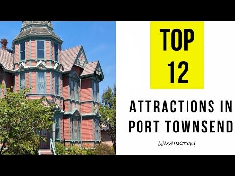 Top 12. Best Tourist Attractions in Port Townsend - Washington