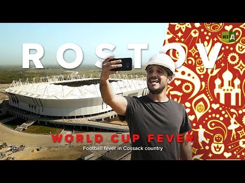 World Cup Fever: Rostov-On-Don. Football fever in Cossack country