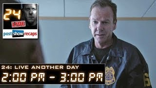 24 Live Another Day Episode 4 Review: 2:00 pm - 3:00 pm Recap