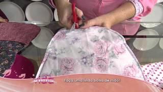 Aprenda como fazer uma linda bolsa de mão por Maura Castro
