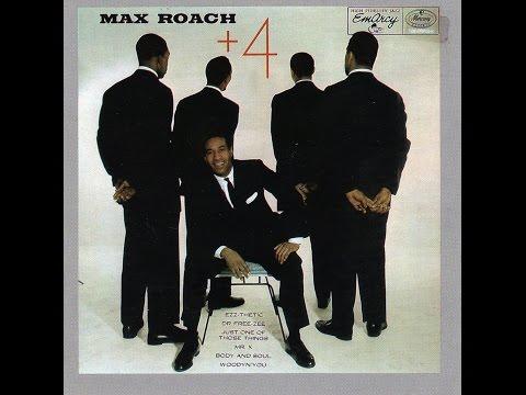 Max Roach - Max Roach + 4 (Full Album w/ Bonus Tracks)