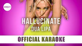Download lagu Dua Lipa - Hallucinate (Official Karaoke Instrumental) | SongJam