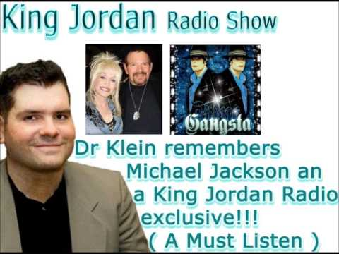Dr Klein remembers Michael Jackson an a King Jordan Radio exclusive!!!  A Must Listen