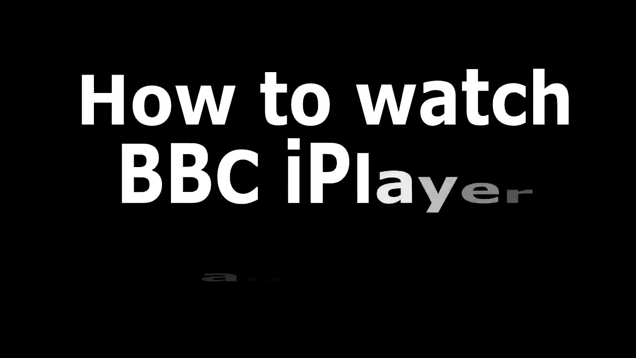 How to watch BBC iPlayer from Abroad (Updated 2019) - VPN