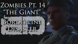 "Zombies Pt. XIV ""The Giant"" Music Video - Borderline Disaster  - Black Ops III Zombie Song"