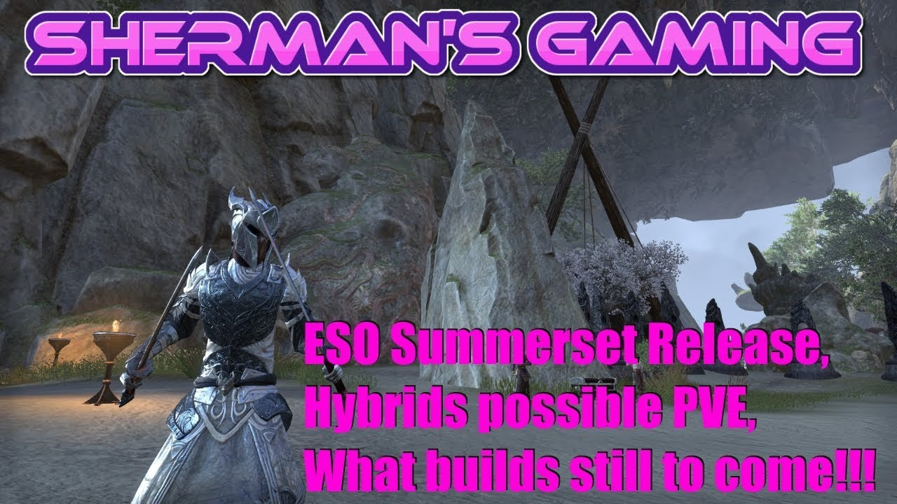 ESO Summerset Release, Hybrids possible PVE, What builds are still to  come!!!