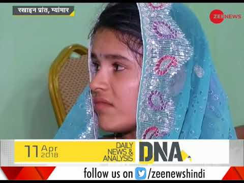 DNA: Ground reporting of Zee News from Rakhine State of Myanmar