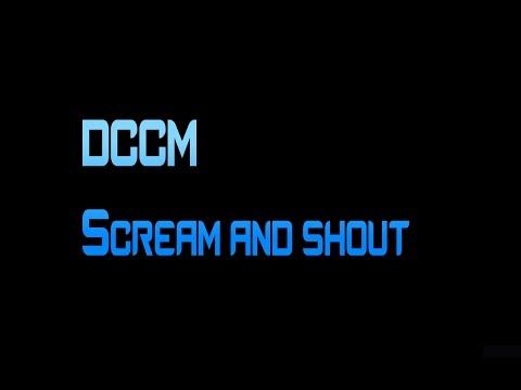 DCCM scream and shout screamo  DOWNLOAD