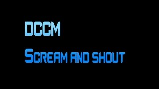 DCCM scream and shout (screamo cover) DOWNLOAD
