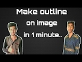 Make outline white border in 1 minute from android [hindi]