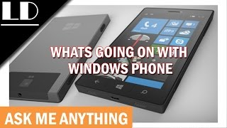 Whats going on with Windows Phone ❓