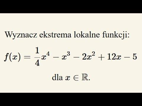 Ekstrema lokalne funkcji – zadanie