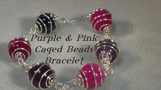 Wirework Caged Bead Bracelet Video