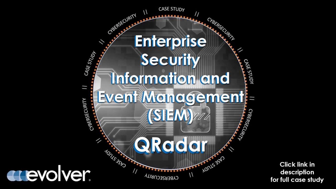 Case Study: QRadar SIEM Implementation | Cybersecurity