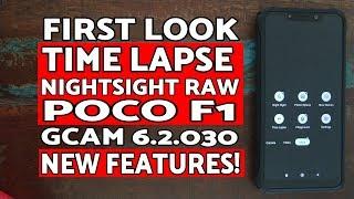 Poco F1 Time Lapse & Night Sight Raw Gcam 6.2 | Poco F1 Gcam 6.2.030 Time Lapse