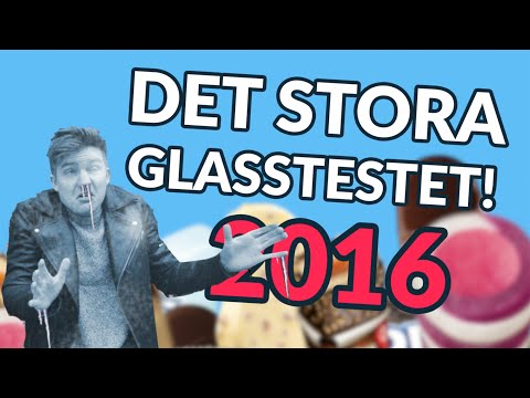 Glasstest - BLANDAR ALLA GLASSAR!?