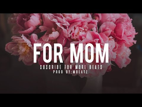 """For Mom"" - Instrumental R&B SmoothI Beat Piano I Mother's day [Prod. By: Mbeatz]"