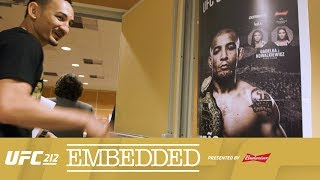 UFC 212 Embedded: Vlog Series - Episode 3