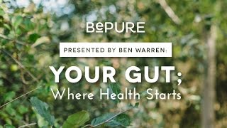 Gut Health - Ben Warren's top 10 tips for a healthy gut.