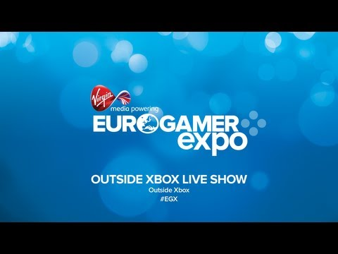 Outside Xbox Live Show - #EGX 2013