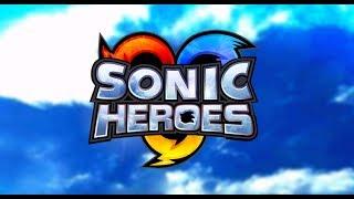 Sonic Heroes 100% Rank A - 34 - HORA DA SPEEDRUN