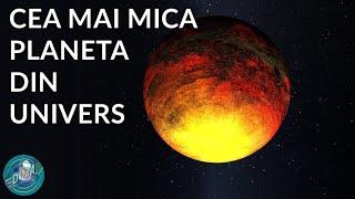 Care este cea mai mica planeta din Univers?   Doza SF