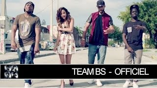 Repeat youtube video Team BS - Case Départ [Clip Officiel]