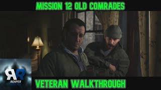 Mission 12 Old Comrades Veteran Walkthrough Call Of Duty Modern Warfare 2019
