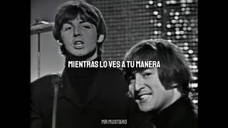 We Can Work It Out (Letra) (Vídeo) - The Beatles