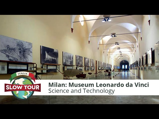 Milan: The Museum of Science and Technology | Italia Slow Tour