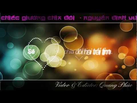 Chiếc Giường Chia Đôi - Nguyễn Đình Vũ [Lyric + Karaoke]