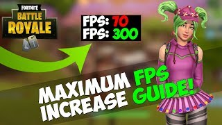 HOW TO MAXIMIZE FPS IN FORTNITE: BATTLE ROYALE| SEASON 5 FORTNITE FPS INCREASE GUIDE