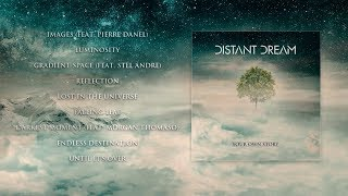 Distant Dream - Your Own Story (Full Album)