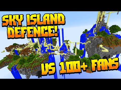 INSANE SKY ISLAND DEFENSE VS 100+ FANS!