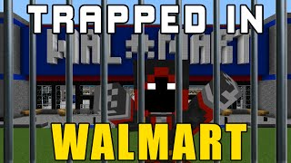 I Was Trapped in Walmart