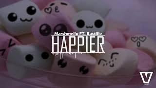 Marshmello feat. Bastille - Happier (Vamiicc Remix)